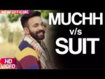 Muchh Vs Suit Lyrics – Dilpreet Dhillon