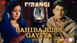 Sahiba Russ Gayiya Lyrics – Firangi