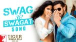 Swag Se Swagat Lyrics – Tiger Zinda Hai