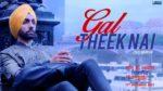 Gal Theek Nai Lyrics – Sat Shri Akaal England