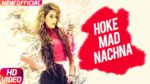 Ho Ke Mad Nachna Lyrics – Mann And Ravish Khanna