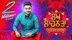 Lakh Laahnta Lyrics – Ravneet