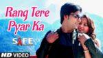 Rang Tere Pyar Ka Lyrics – Safe