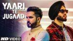 Yaari Te Jugaad Lyrics – Amar Sajalpuria