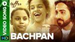 Bachpan Lyrics – Ayushmann Khurrana