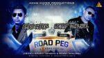 Road Peg Lyrics – Benny Dhaliwal – Aman Hayer