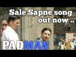 Saale Sapne Lyrics – Padman