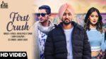 First Crush Lyrics – Royalpreet Singh & Harry Jagir