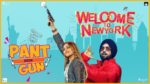 Pant Mein Gun Lyrics – Welcome To New York