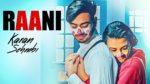 Raani Lyrics – Karan Sehmbi